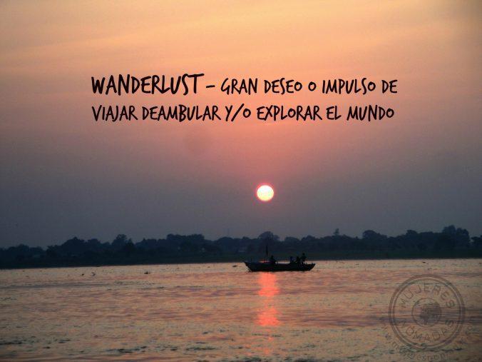 """El GEN DEL VIAJERO """" WANDERLUST"""""""